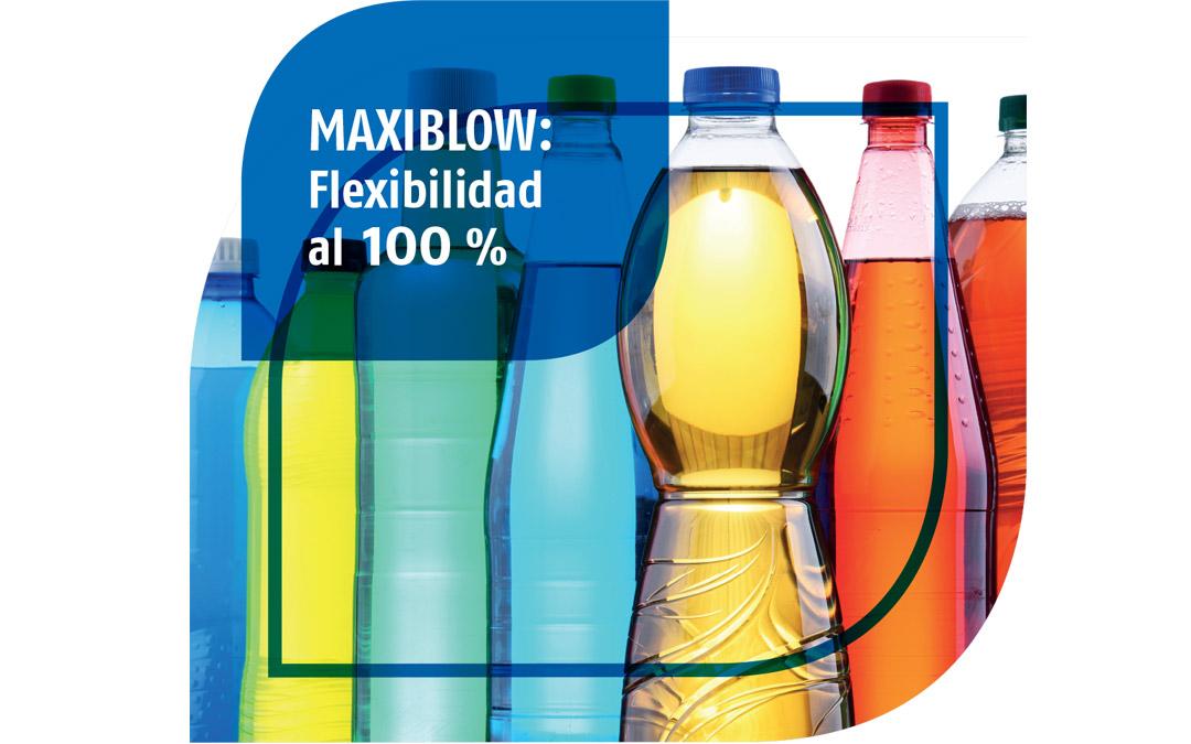 MAXIBLOW: Flexibilidad al 100 %